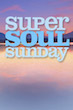 Super Soul Sunday on OWN | happyliving.com