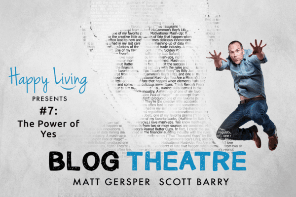 Happy Living | Blog Theatre