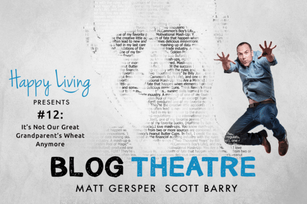 Happy Living | Blog Theatre |