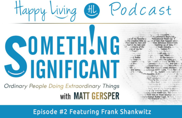 Something Significant | Happy Living