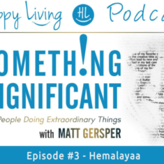 Happy Living | Something Significant | Hemalayaa
