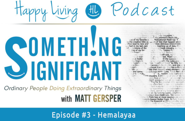 Happy Living | Something Significant | Hemalayaa