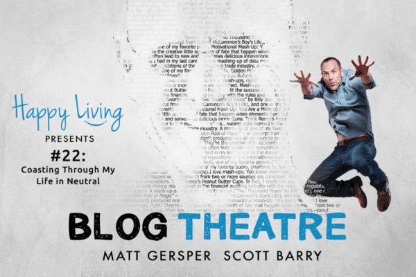 Happy Living | Podcast | Blog Theatre