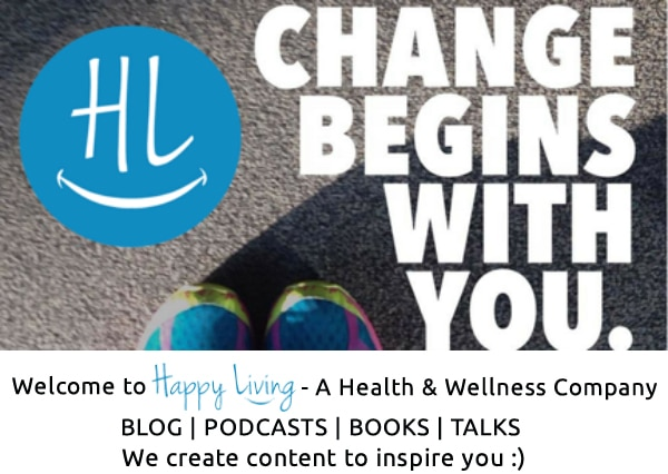 Change Begins With You | Happy Living